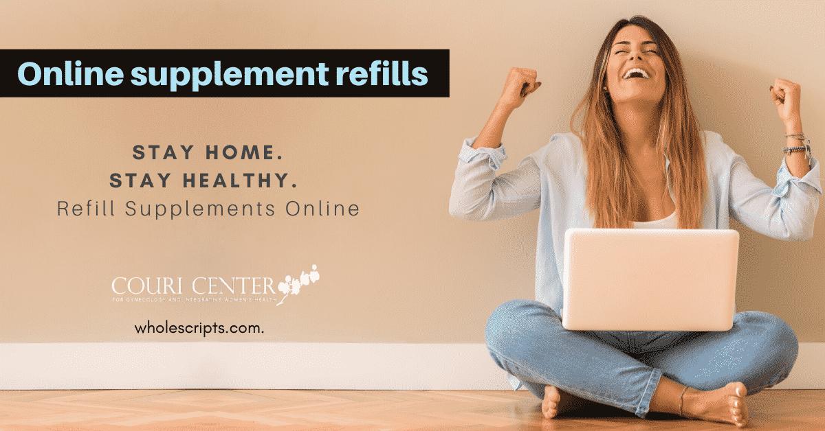 Online supplement refills